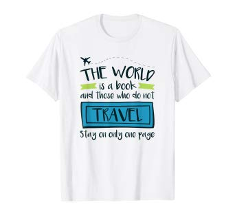 The World Is A Book Travel Quote T-Shirt
