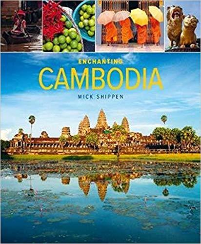 Enchanting Cambodia (Enchanting Asia)