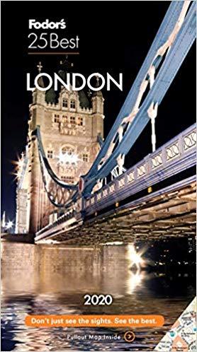 Fodor's London 25 Best 2020 (Full-color Travel Guide)