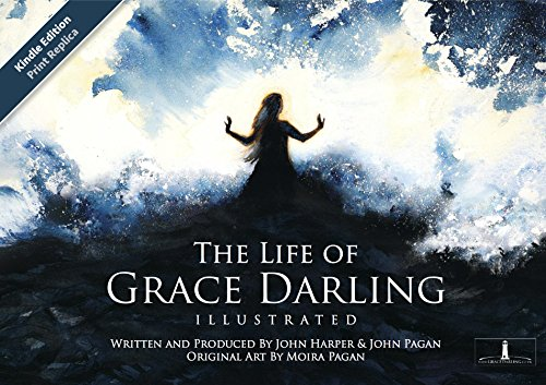 The Life of Grace Darling Illustrated