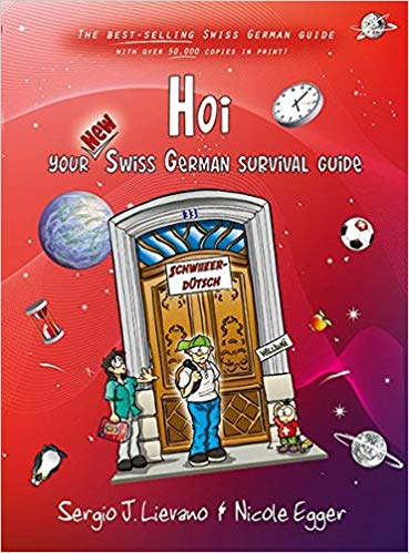 Hoi - Your new Swiss German Survival Guide