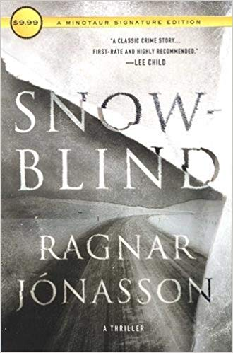 Snowblind: A Thriller (The Dark Iceland Series)