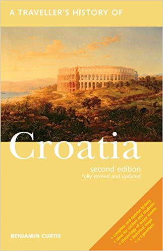 A Traveller's History of Croatia (The Traveller's History)