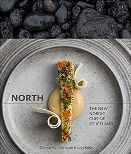 North: The New Nordic Cuisine of Iceland [A Cookbook]