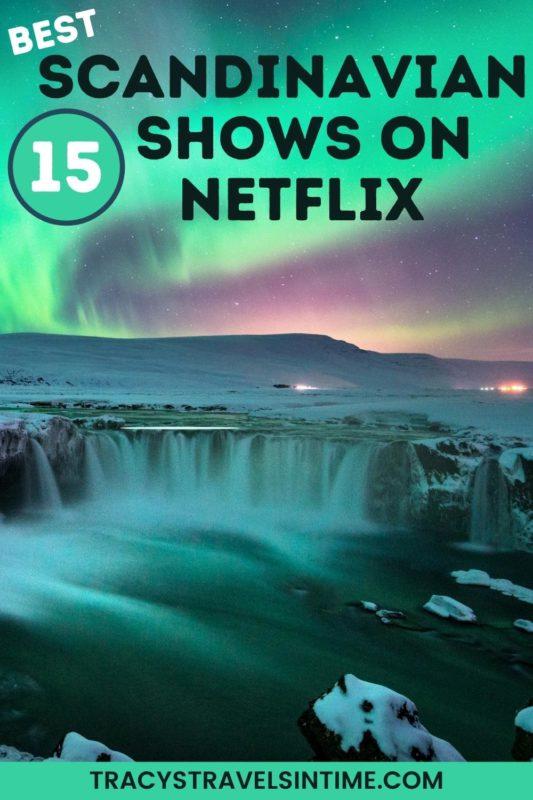 15 Scandinavian TV shows on Netflix (Nordic Noir)